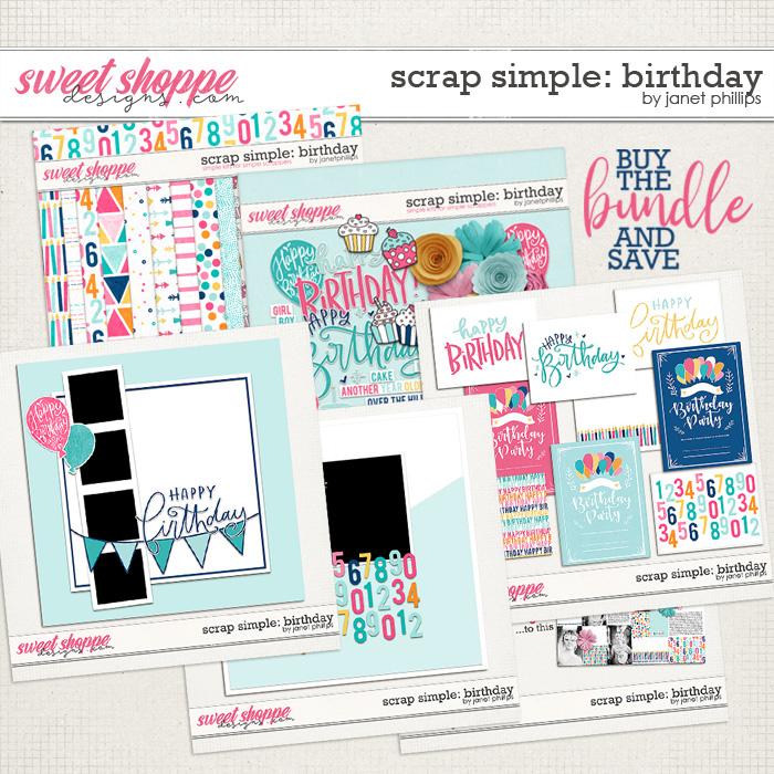 Scrap Simple: Birthday BUNDLE by Janet Phillips
