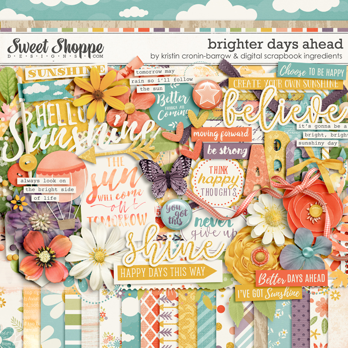 Brighter Days Ahead by Kristin Cronin-Barrow & Digital Scrapbook Ingredients