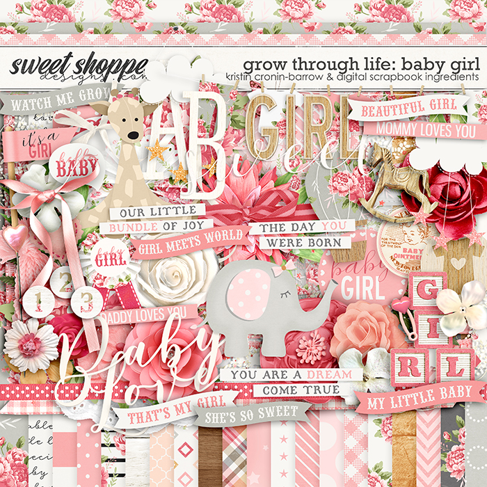 Grow Through Life - Baby Girl by Kristin Cronin-Barrow & Digital Scrapbook Ingredients