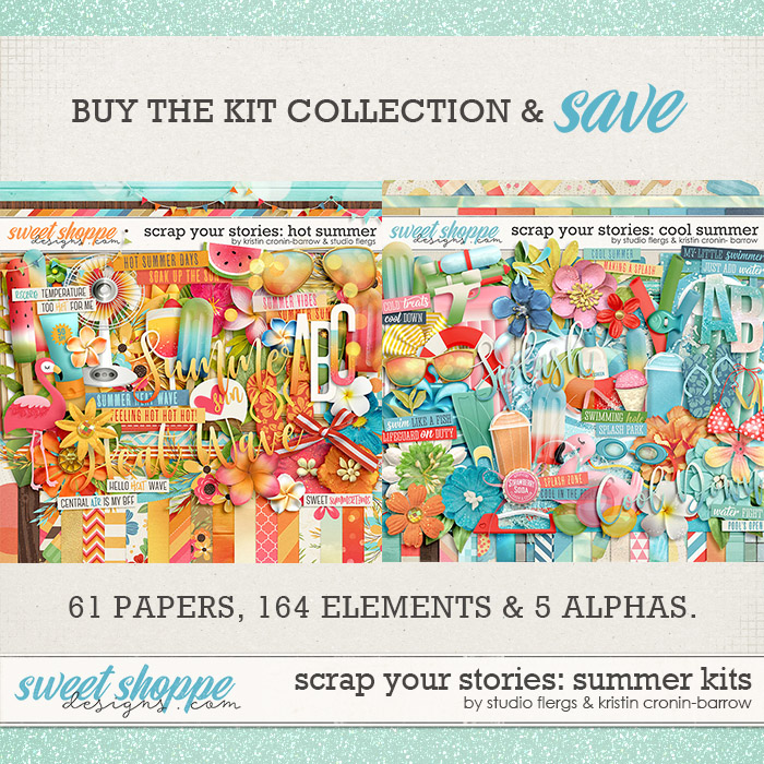Scrap Your Stories: SUMMER KITS by Studio Flergs & Kristin Cronin-Barrow