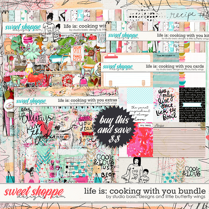 Life Is: Cooking With You Bundle by Studio Basic and Little Butterfly Wings