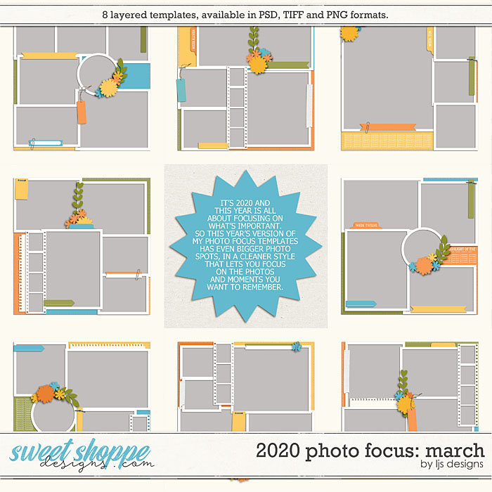 2020 Photo Focus: March by LJS Designs