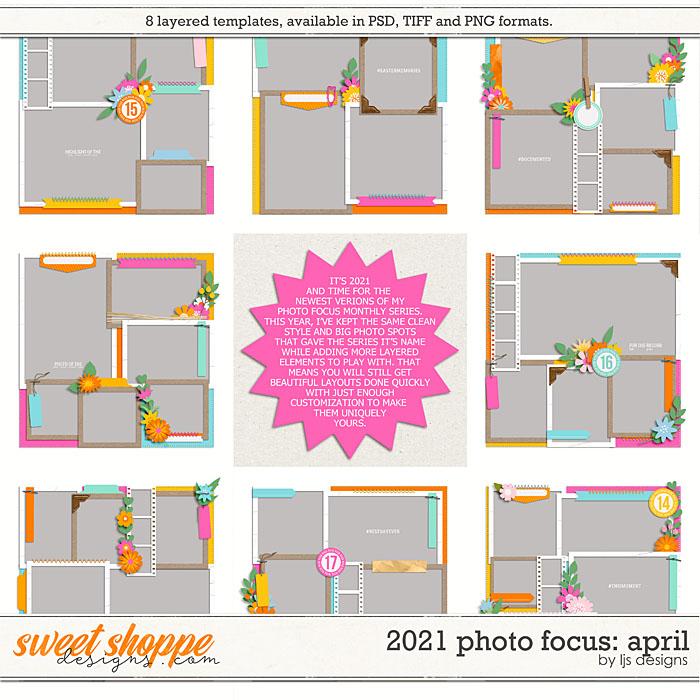 2021 Photo Focus: April by LJS Designs