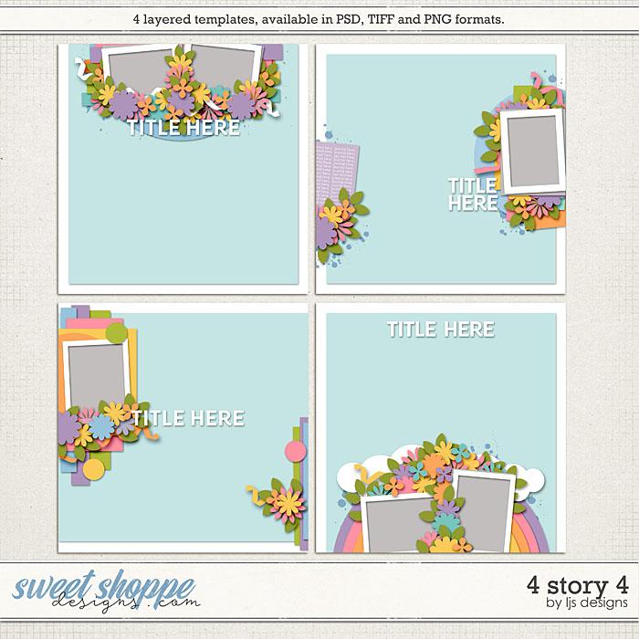 4 Story 4 by LJS Designs