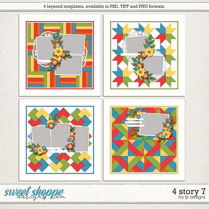 4 Story 7 by LJS Designs
