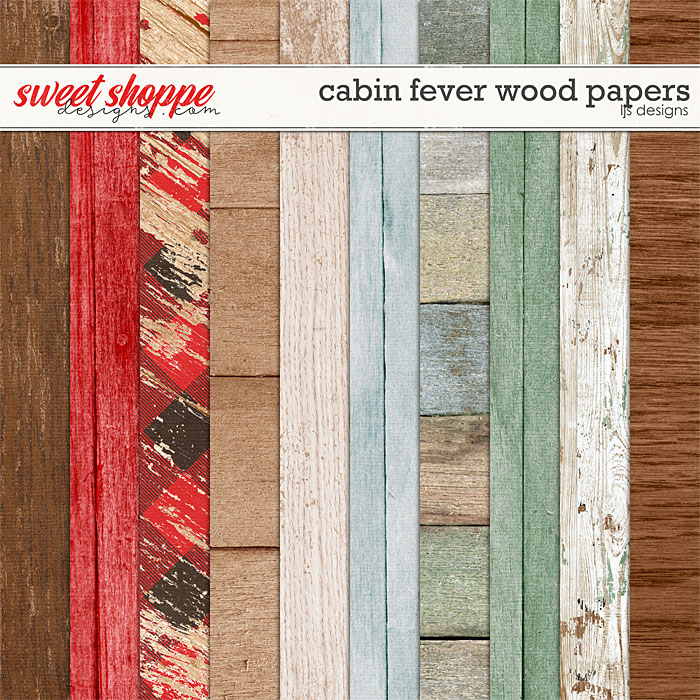 Cabin Fever Wood Papers by LJS Designs