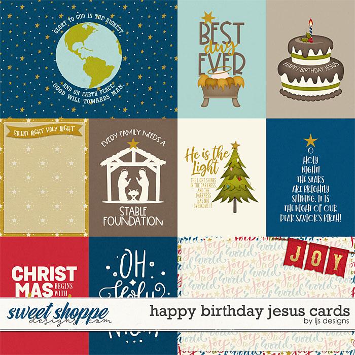 Happy Birthday Jesus Cards by LJS Designs