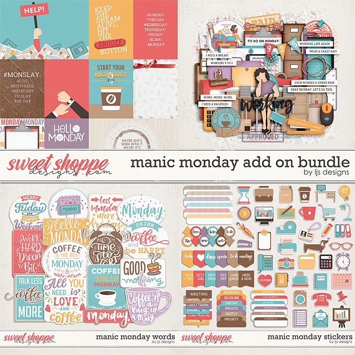 Manic Monday Add On Bundle by LJS Designs