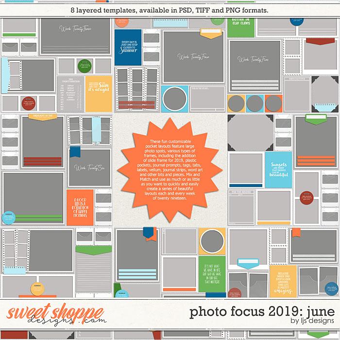 Photo Focus 2019: June by LJS Designs