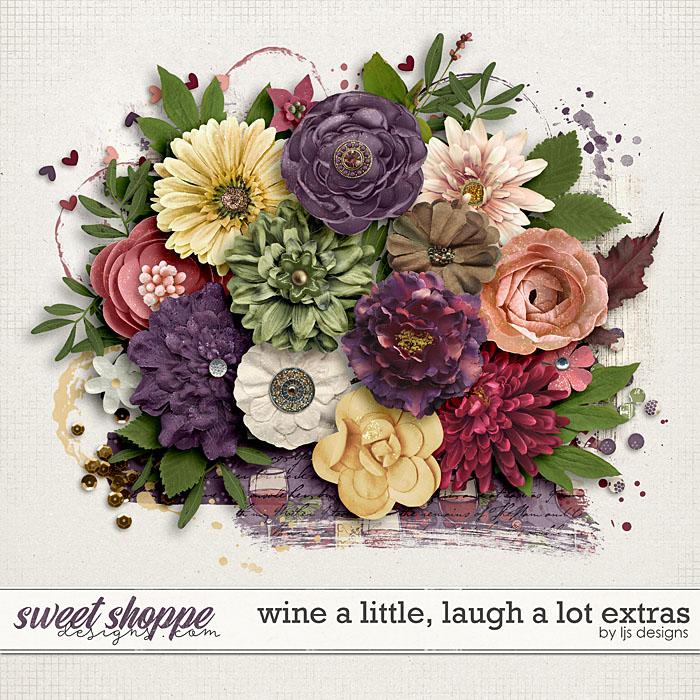 Wine A Little, Laugh A Lot Extras by LJS Designs