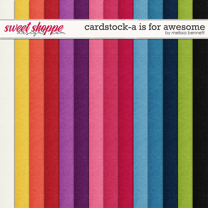 Cardstock-A is for Awesome by Melissa Bennett