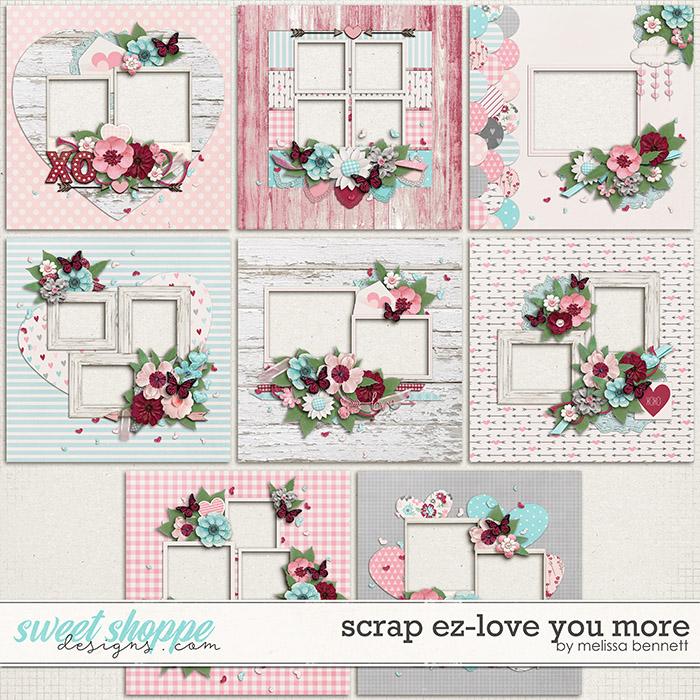 Scrap EZ-Love U More by Melissa Bennett