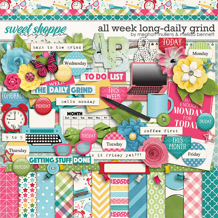 All Week Long - Daily Grind by Melissa Bennett and Meghan Mullens