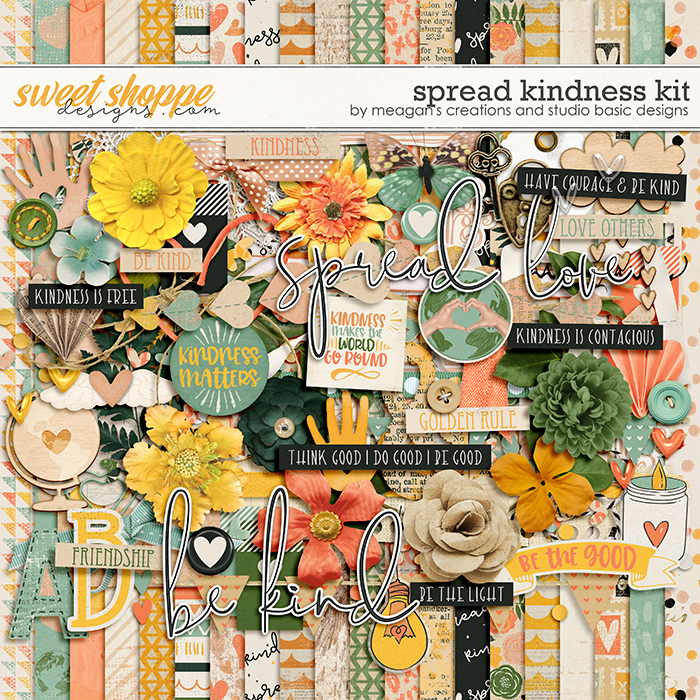 Spread Kindness by Meagan's Creations and Studio Basic Designs