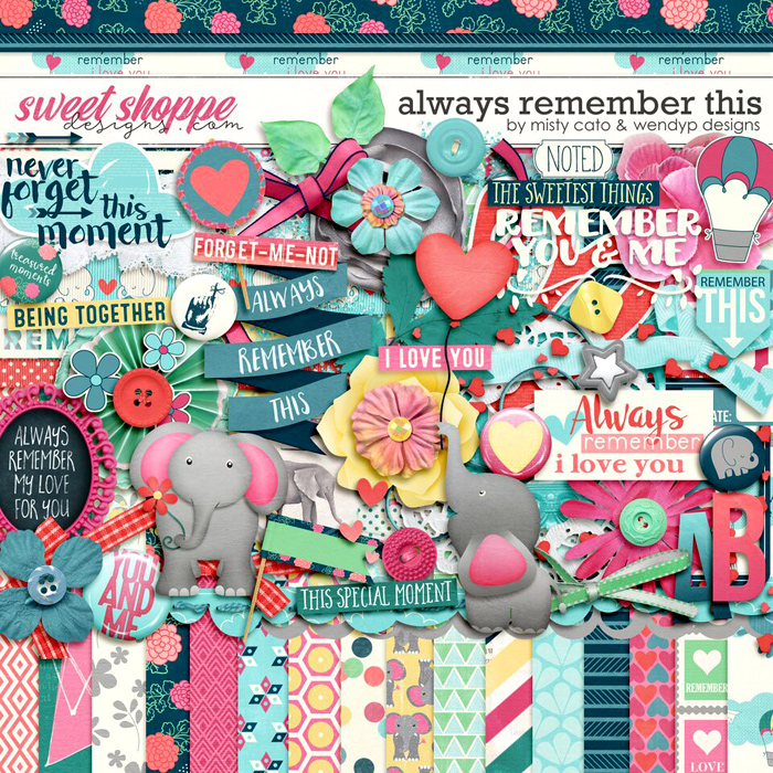 Always Remember This by Misty Cato and WendyP Designs
