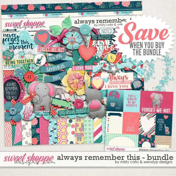 Always Remember This Bundle by Misty Cato and WendyP Designs