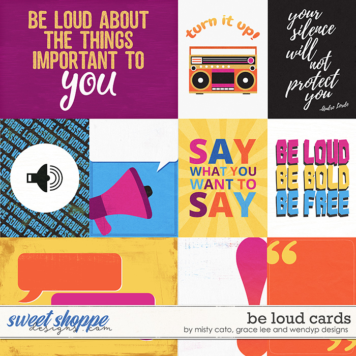 Be Loud - Cards by Misty Cato, Grace Lee & WendyP Designs