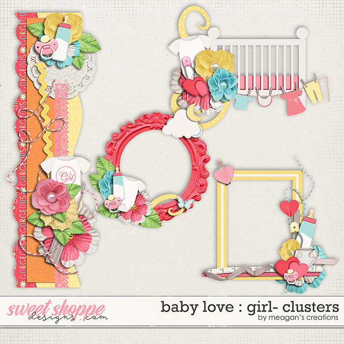 Baby Love {Girl} : Clusters by Meagan's Creations