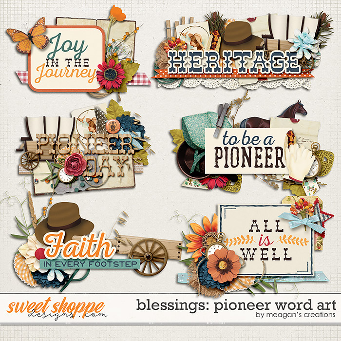 Blessings: Pioneer Word Art by Meagan's Creations