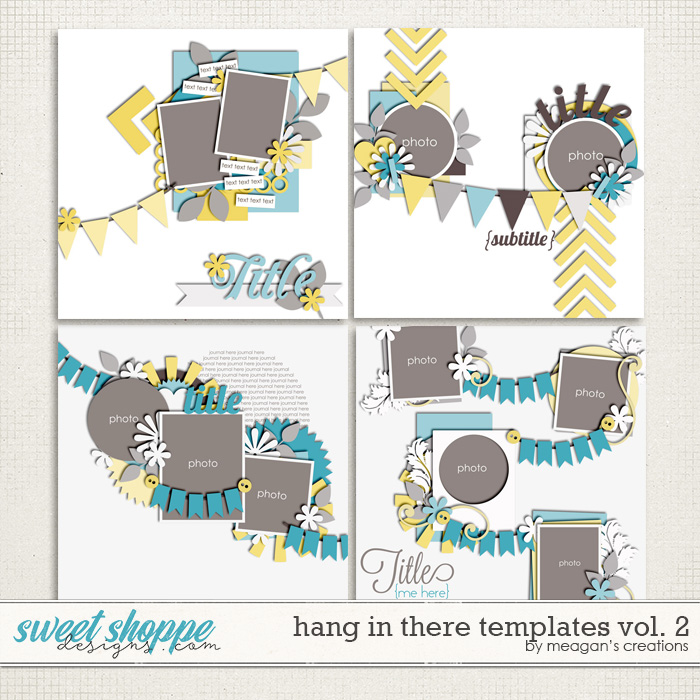 Hang in There Templates Vol. 2 by Meagan's Creations