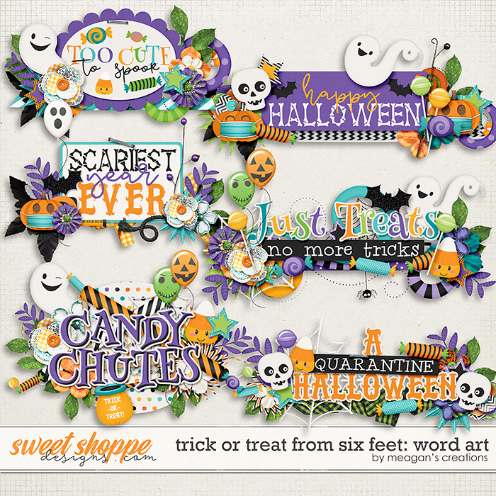 Trick or Treat From Six Feet: Word Art by Meagan's Creations
