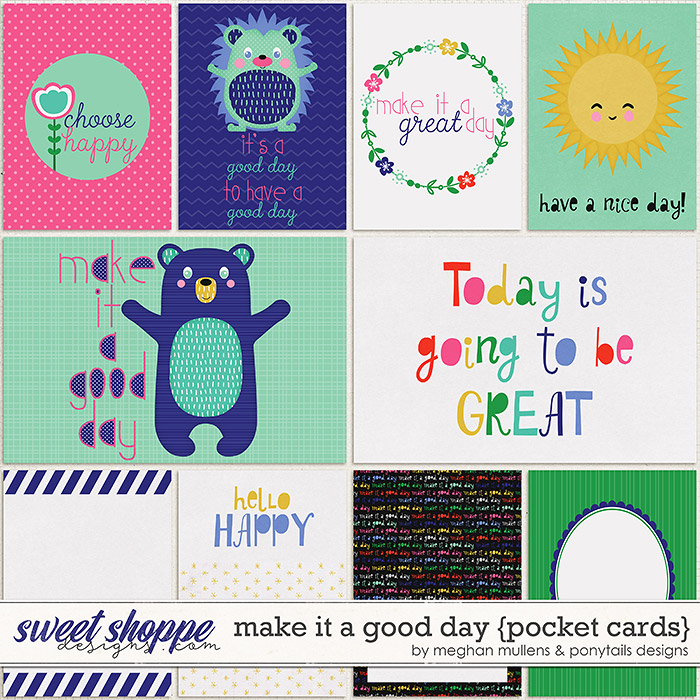 Make It A Good Day Card Pack by Meghan Mullens & Ponytails Designs