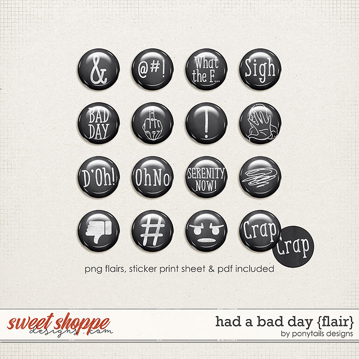 Had a Bad Day Flair by Ponytails