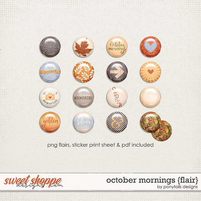 October Mornings Flair by Ponytails