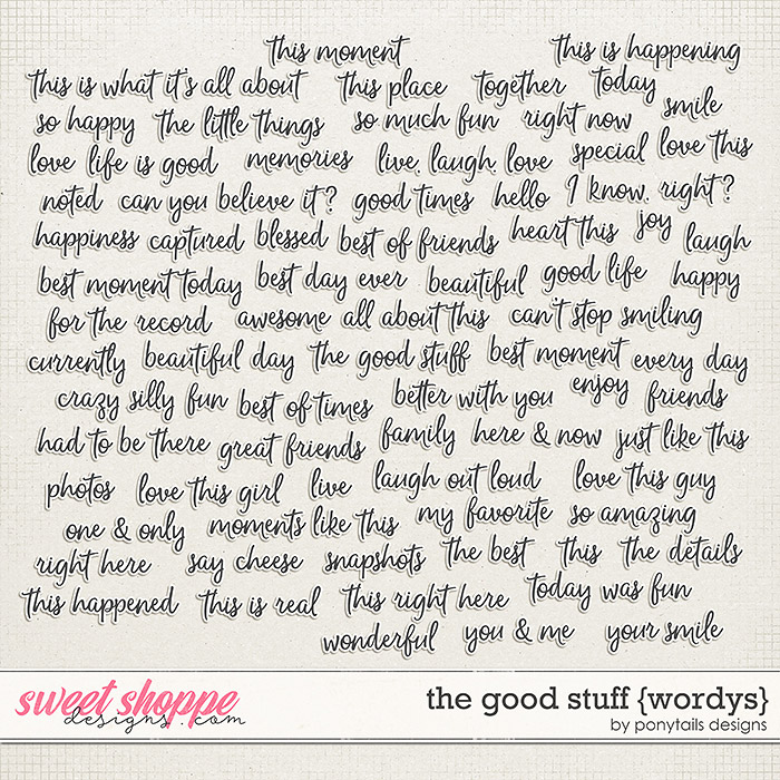 The Good Stuff Wordys by Ponytails