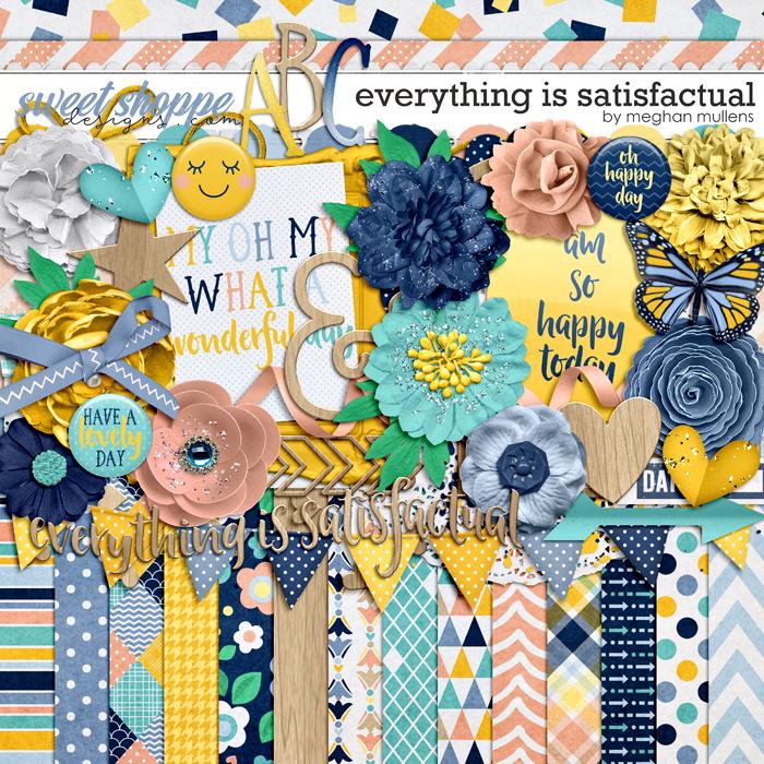 Everything Is Satisfactual by Meghan Mullens