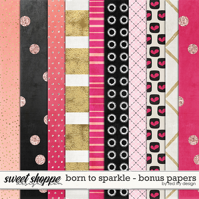 Born To Sparkle - Bonus Papers