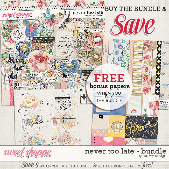 Never Too Late - Bundle by Red Ivy Design