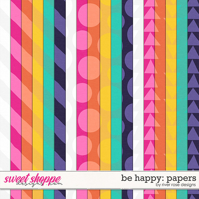 Be Happy: Papers by River Rose Designs