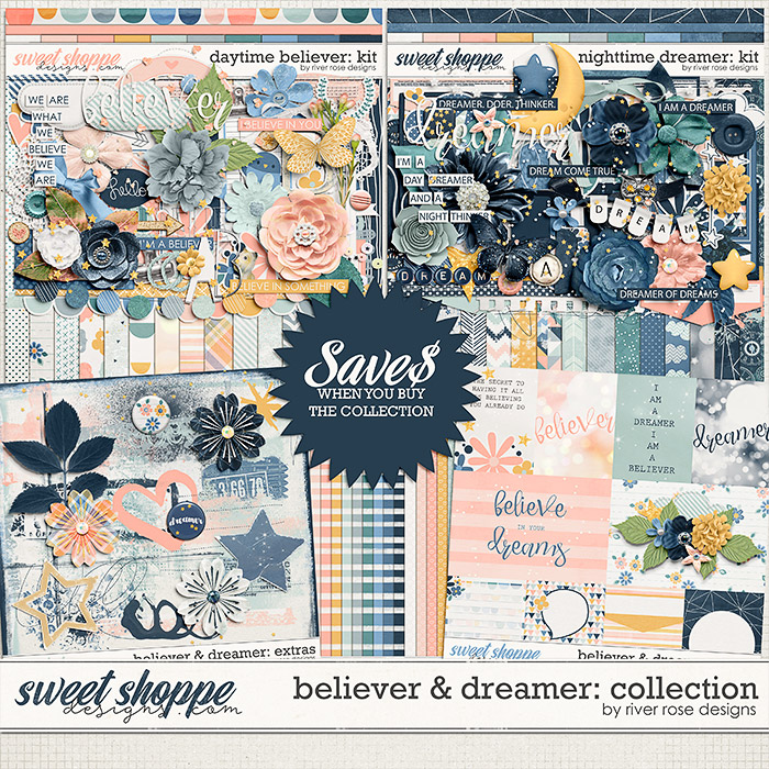 Believer & Dreamer Collection by River Rose Designs