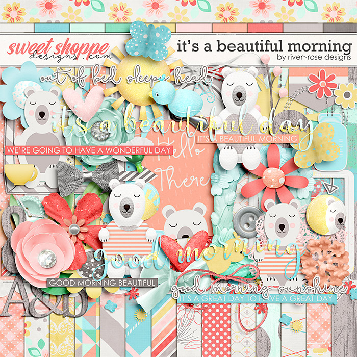 It's a Beautiful Morning by River Rose Designs