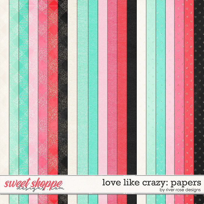 Love Like Crazy: Papers by River Rose Designs