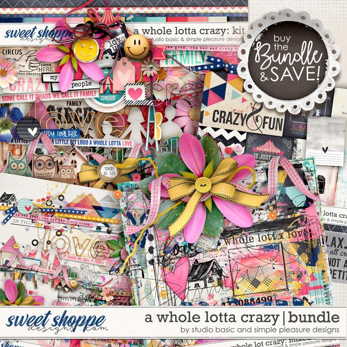 A Whole Lotta Crazy Bundle by Simple Pleasure Designs and Studio Basic