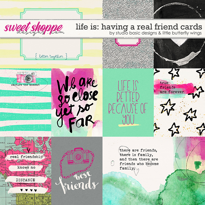 Life Is: Having A Real Friend Cards by Studio Basic and Little Butterfly Wings