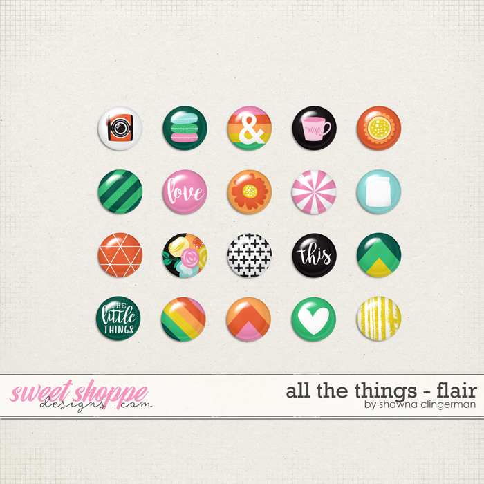 All the Things - Flair by Shawna Clingerman