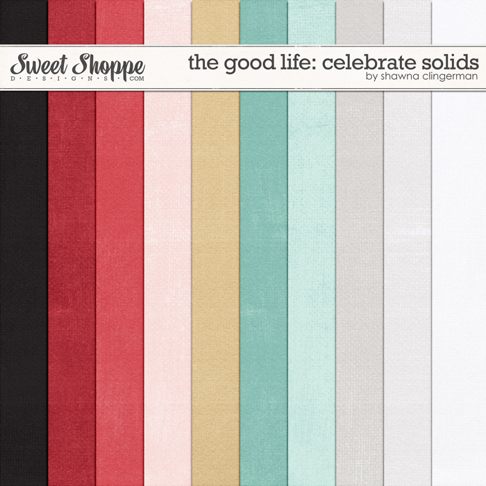 The Good Life: Celebrate Solids by Shawna Clingerman