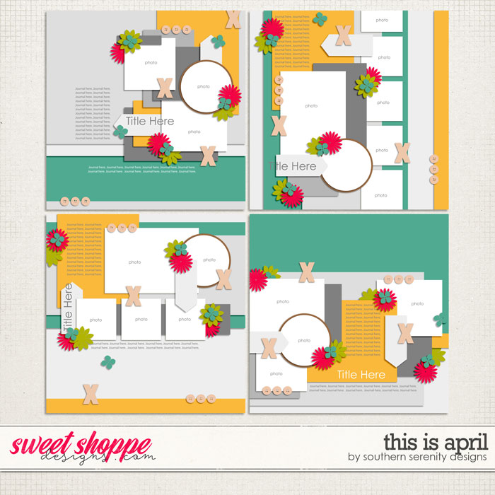 This Is April Layered Templates by Southern Serenity Designs