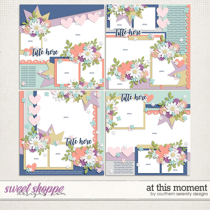 At This Moment Layered Templates by Southern Serenity Designs