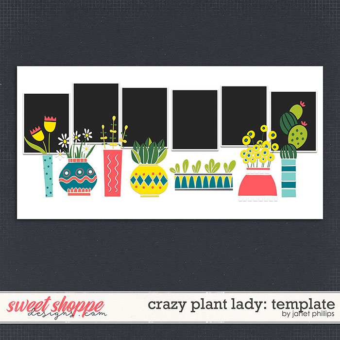 CRAZY PLANT LADY: TEMPLATE by Janet Phillips
