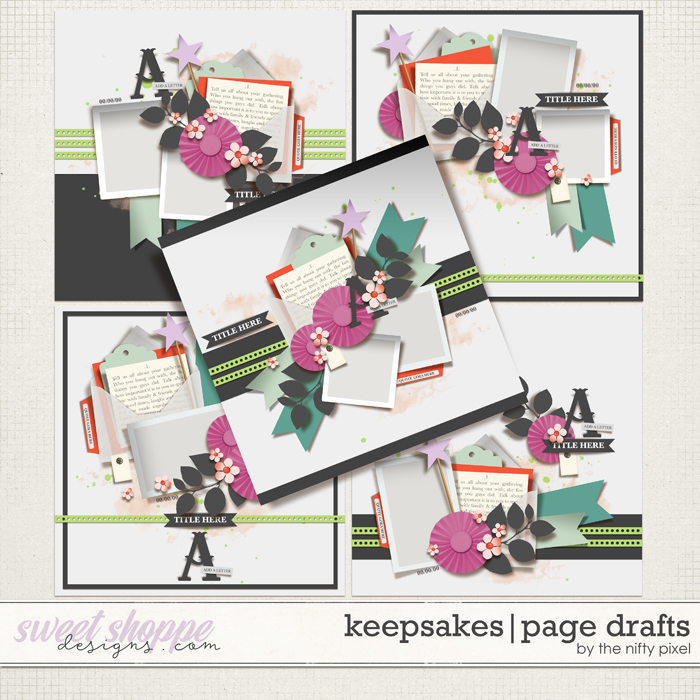 KEEPSAKES | PAGE DRAFTS by The Nifty Pixel