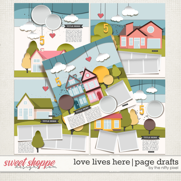 LOVE LIVES HERE   PAGE DRAFTS by The Nifty Pixel