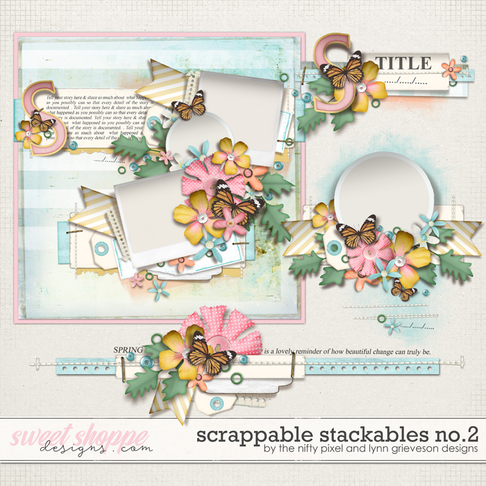 SCRAPPABLE STACKABLES No.2 by The Nifty Pixel & Lynn Grieveson Designs