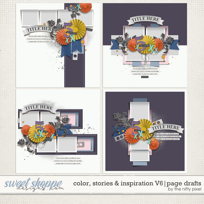 COLOR, STORIES & INSPIRATION V.6 | PAGE DRAFTS by The Nifty Pixel