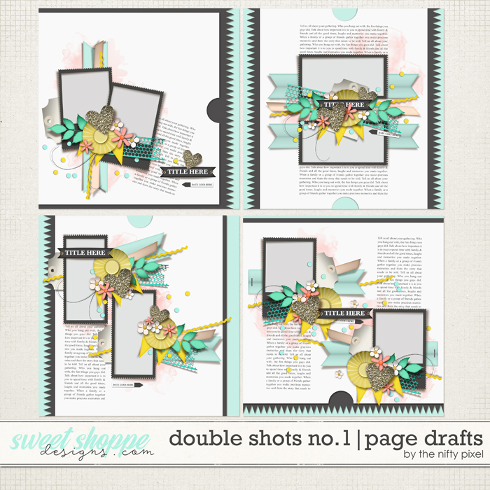 DOUBLE SHOTS No.1   PAGE DRAFTS by The Nifty Pixel