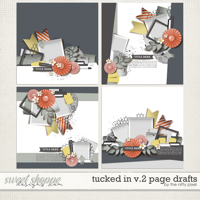 TUCKED IN V.2 | PAGE DRAFTS by The Nifty Pixel
