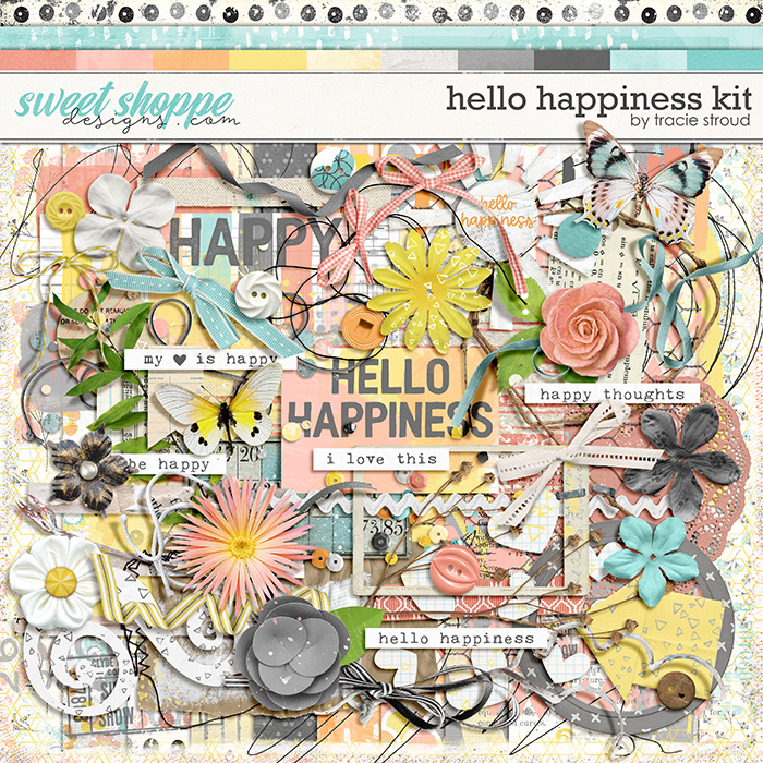 Hello Happiness Kit by Tracie Stroud